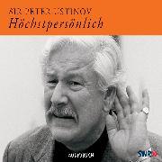 Cover-Bild zu Höchstpersönlich (Audio Download) von Ustinov, Peter