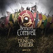 Cover-Bild zu Die dunklen Krieger (Audio Download) von Cornwell, Bernard