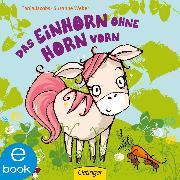 Cover-Bild zu Weber, Susanne: Das Einhorn ohne Horn vorn (eBook)