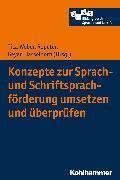 Cover-Bild zu Hasselhorn, Marcus (Reihe Hrsg.): Konzepte zur Sprach- und Schriftsprachförderung umsetzen und überprüfen (eBook)
