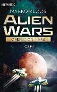 Cover-Bild zu Kloos, Marko: Alien Wars - Operation Mars