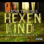 Cover-Bild zu Thiesler, Sabine: Hexenkind (Audio Download)
