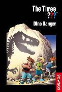 Cover-Bild zu The Three ???, Dino Danger (drei Fragezeichen) (eBook) von Pfeiffer, Boris