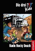Cover-Bild zu Die drei ??? Kids, 2, Radio Rocky-Beach (drei Fragezeichen Kids) (eBook) von Blanck, Ulf