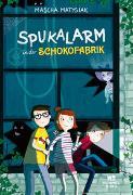 Cover-Bild zu Matysiak, Mascha: Spukalarm in der Schokofabrik