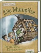 Cover-Bild zu Matysiak, Mascha: Die Mumpitze - Der entführte Bürgermeister