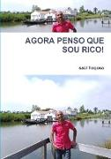 Cover-Bild zu Agora Penso Que Sou Rico! von Fragoso, Saúl