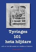 Cover-Bild zu Tyringes 101 heta höjdare von Gustavsson, Tomas