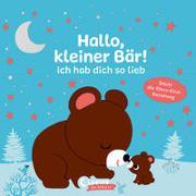 Cover-Bild zu Hallo, kleiner Bär! Ich hab dich so lieb