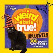 Cover-Bild zu Weird But True Halloween von Beer, Julie