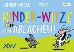 Cover-Bild zu Kinder-Witze zum Ablachen 2022: Mein Kalender für jeden Tag