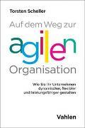 Cover-Bild zu Auf dem Weg zur agilen Organisation