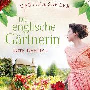 Cover-Bild zu Sahler, Martina: Die englische Gärtnerin - Rote Dahlien (Audio Download)