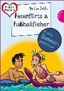 Cover-Bild zu Sahler, Martina: Sommer, Sonne, Ferienliebe - Fetenflirts und Fußballfieber (eBook)