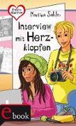Cover-Bild zu Sahler, Martina: Freche Mädchen - freche Bücher!: Interview mit Herzklopfen (eBook)