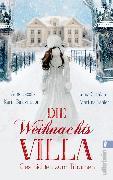 Cover-Bild zu Jacobs, Anne: Die Weihnachtsvilla (eBook)