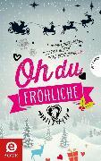 Cover-Bild zu Minte-König, Bianka: Oh du fröhliche (eBook)