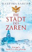 Cover-Bild zu Sahler, Martina: Die Stadt des Zaren (eBook)