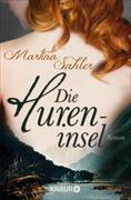 Cover-Bild zu Sahler, Martina: Die Hureninsel (eBook)