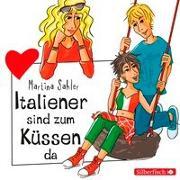 Cover-Bild zu Sahler, Martina: Italiener sind zum Küssen da