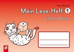 Cover-Bild zu Willmeroth, Sabine: Mein Lese-Heft 1 - einfache Wörter