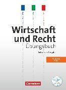 Cover-Bild zu Wirtschaft und Recht, Grundlagen, Ausgabe 2016, Arbeitsheft von Leu, Joëlle