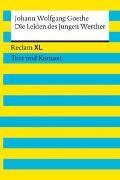 Cover-Bild zu Goethe, Johann Wolfgang: Die Leiden des jungen Werther. Textausgabe mit Kommentar und Materialien