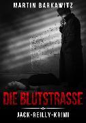Cover-Bild zu Die Blutstraße (eBook) von Barkawitz, Martin