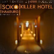 Cover-Bild zu SoKo Hamburg - Ein Fall für Heike Stein 20: Killer Hotel (Audio Download) von Barkawitz, Martin