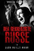 Cover-Bild zu Der gekreuzigte Russe (eBook) von Barkawitz, Martin