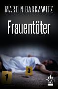 Cover-Bild zu Frauentöter (eBook) von Barkawitz, Martin