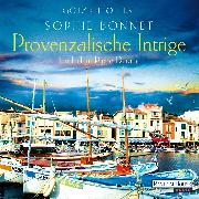 Cover-Bild zu Bonnet, Sophie: Provenzalische Intrige (Audio Download)