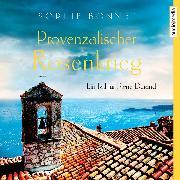 Cover-Bild zu Bonnet, Sophie: Provenzalischer Rosenkrieg (Audio Download)