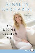 Cover-Bild zu Earhardt, Ainsley: The Light Within Me