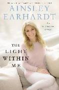 Cover-Bild zu Earhardt, Ainsley: Light Within Me (eBook)