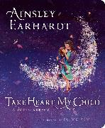 Cover-Bild zu Earhardt, Ainsley: Take Heart, My Child
