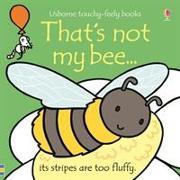 Cover-Bild zu Watt, Fiona: That's not my bee...