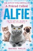 Cover-Bild zu Wells, Rachel: Friend Called Alfie (Alfie series, Book 6) (eBook)