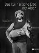 Cover-Bild zu Das kulinarische Erbe der Alpen