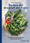 Cover-Bild zu Kochen mit der Kraft der Natur