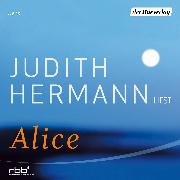 Cover-Bild zu Hermann, Judith: Alice (Audio Download)