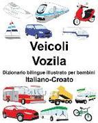 Cover-Bild zu Italiano-Croato Veicoli/Vozila Dizionario Bilingue Illustrato Per Bambini