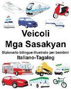 Cover-Bild zu Italiano-Tagalog Veicoli/MGA Sasakyan Dizionario Bilingue Illustrato Per Bambini