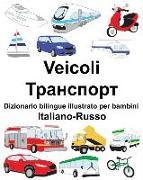 Cover-Bild zu Italiano-Russo Veicoli Dizionario Bilingue Illustrato Per Bambini