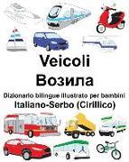 Cover-Bild zu Italiano-Serbo (Cirillico) Veicoli Dizionario Bilingue Illustrato Per Bambini