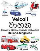 Cover-Bild zu Italiano-Singalese Veicoli Dizionario Bilingue Illustrato Per Bambini