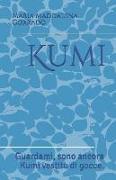 Cover-Bild zu Kumi: Guardami, Sono Ancora Kumi Vestito Di Gocce