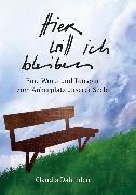 Cover-Bild zu Dahinden, Claudia: Hier will ich bleiben (eBook)