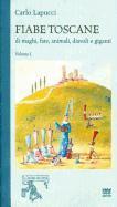 Cover-Bild zu Fiabe Toscane Di Maghi, Fate, Animali, Diavoli E Giganti: Edizione Economica. Volume I