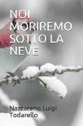 Cover-Bild zu Noi Moriremo Sotto La Neve